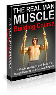 Real Man Muscle Building Course