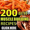 200 Best Muscle Building Recipes