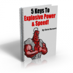 5 Keys To Explosive Power & Speed