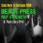 5 Weaknesses YOU Need to Fix to Increase Your Bench Press REP Strength