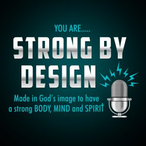 Strong By Design Podcast