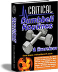 Critical Dumbbell Routines & Exercises