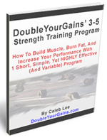 Double Your Gains 3-5 Program