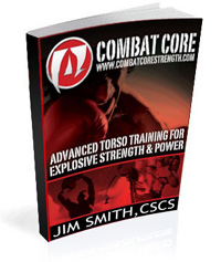 Combat Core Advanced Torso Training For Explosive Strength and Power